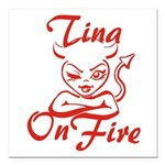 Tina On Fire Square Car Magnet 3