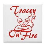 Tracey On Fire Tile Coaster