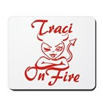 Traci On Fire Mousepad