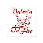 Valeria On Fire Square Sticker 3