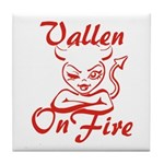 Vallen On Fire Tile Coaster