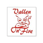 Vallen On Fire Square Sticker 3