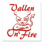 Vallen On Fire Square Car Magnet 3