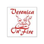 Veronica On Fire Square Sticker 3
