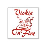 Vickie On Fire Square Sticker 3