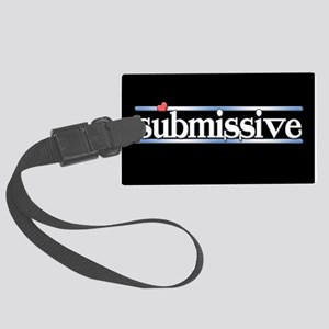 submissive Large Luggage Tag
