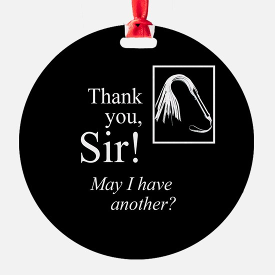 Thank You Sir Ornament