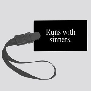 Runs With Sinners Large Luggage Tag