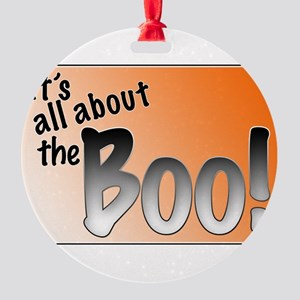 All About the Boo Round Ornament