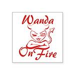 Wanda On Fire Square Sticker 3