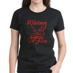Whitney On Fire Women's Dark T-Shirt