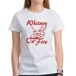 Whitney On Fire Women's T-Shirt