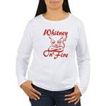 Whitney On Fire Women's Long Sleeve T-Shirt