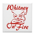 Whitney On Fire Tile Coaster