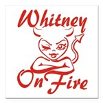 Whitney On Fire Square Car Magnet 3
