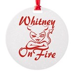 Whitney On Fire Round Ornament