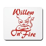 Willow On Fire Mousepad