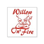 Willow On Fire Square Sticker 3