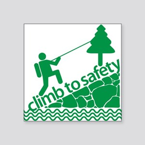 """Don't Panic, Climb to Safety Square Sticker 3"""" x 3"""