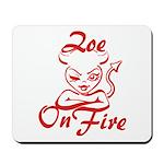 Zoe On Fire Mousepad