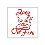 Zoey On Fire Square Sticker 3