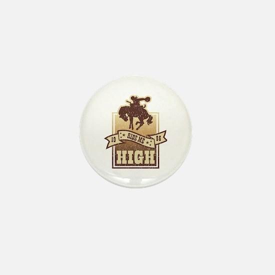 Ride Me High Mini Button