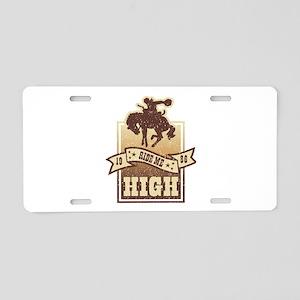 Ride Me High Aluminum License Plate