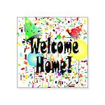 Welcome Home Square Sticker 3