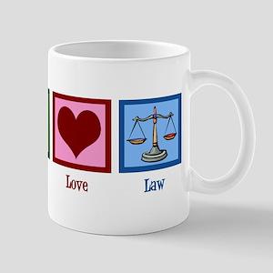 Peace Love Law Mug