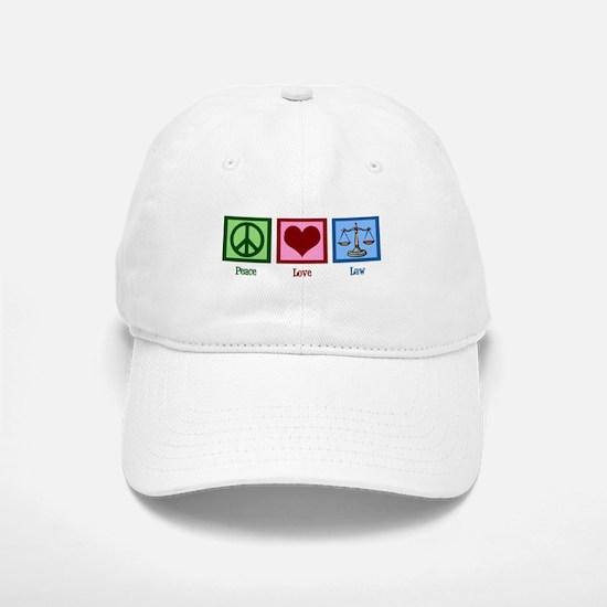 Peace Love Law Baseball Baseball Cap