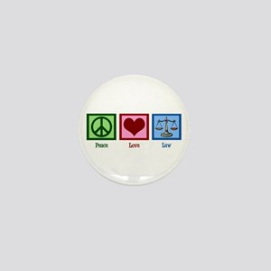 Peace Love Law Mini Button