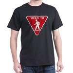 Yield To D.O.T. Dark T-Shirt