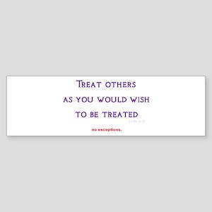 treat others Sticker (Bumper)