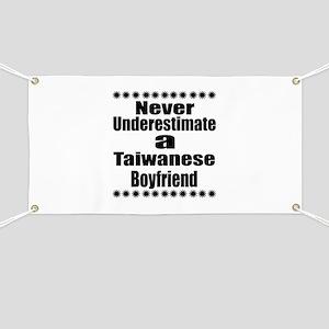 Never Underestimate A Taiwanese Boyfriend Banner