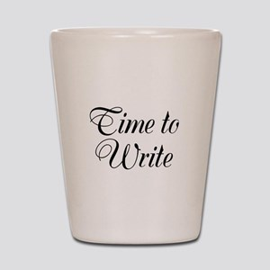 Time to Write Shot Glass