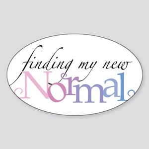 My New Normal Sticker (Oval)
