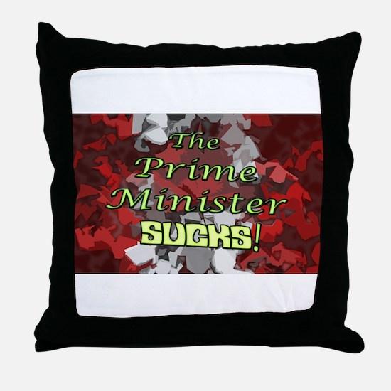 The Prime Minister Sucks Throw Pillow