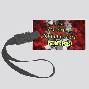 The Prime Minister Sucks Large Luggage Tag