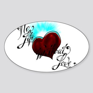 No Life Sticker (Oval)