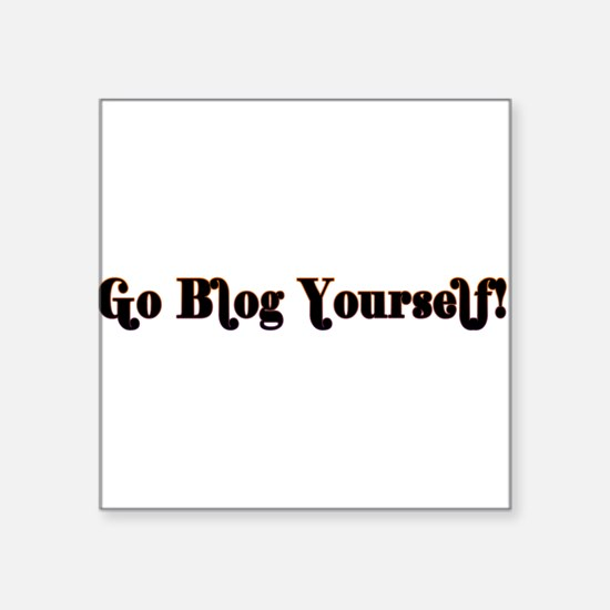 """GoBlogYourself.png Square Sticker 3"""" x 3"""""""
