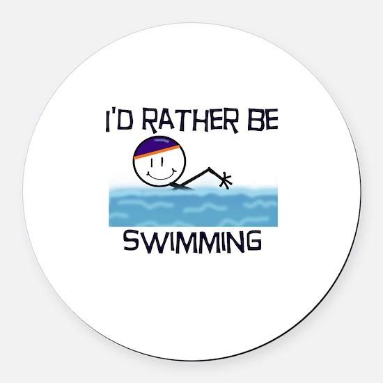 2-IdRatherBeSwimming.png Round Car Magnet
