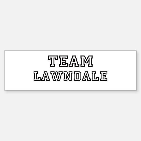 Team Lawndale Bumper Bumper Bumper Sticker