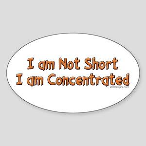 I'm Not Short Oval Sticker