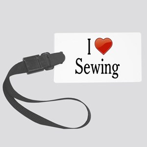 I Love Sewing Large Luggage Tag