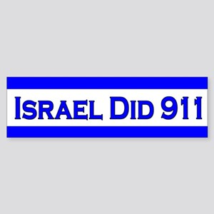 Israel Did 911 Sticker (Bumper)