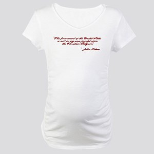 John Adams Quote Maternity T-Shirt