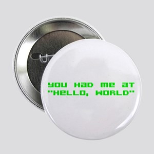 "Hello World 2.25"" Button"