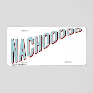 Nachooooo Aluminum License Plate