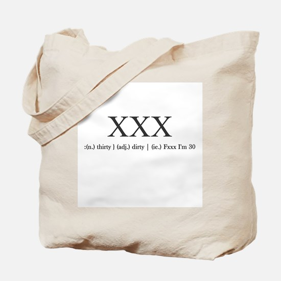 Dirty Thirty Tote Bag