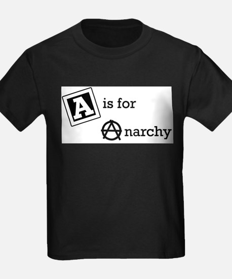 A_is_for_Anarchy.pn... T-Shirt